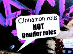 cinnamon rolls not gender roles